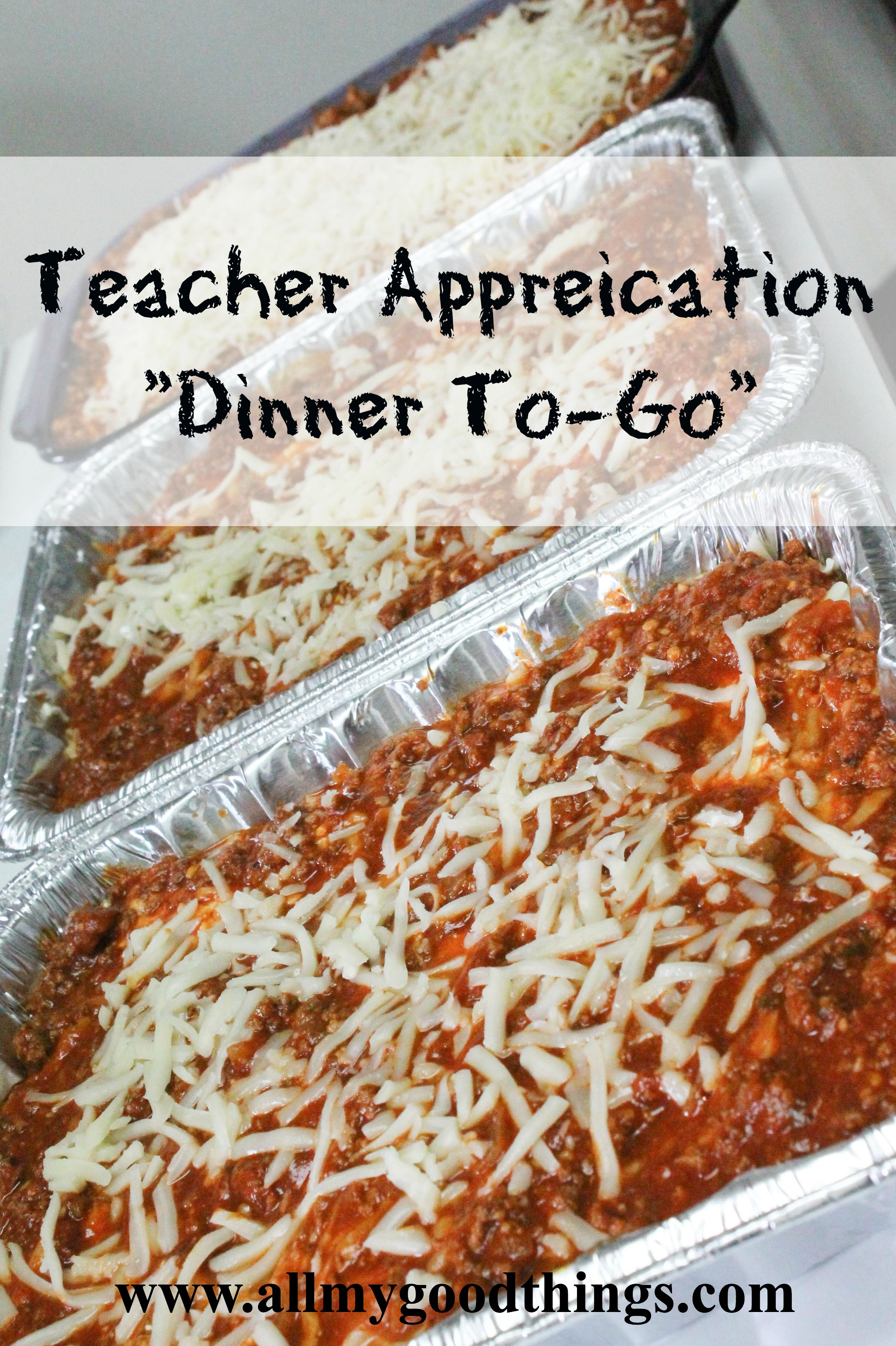 "Teacher Appreciation ""Dinner To-Go"""