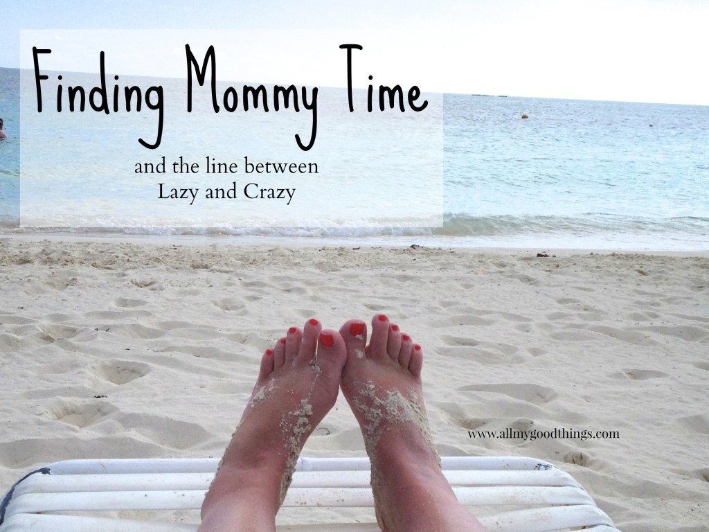 mommy time