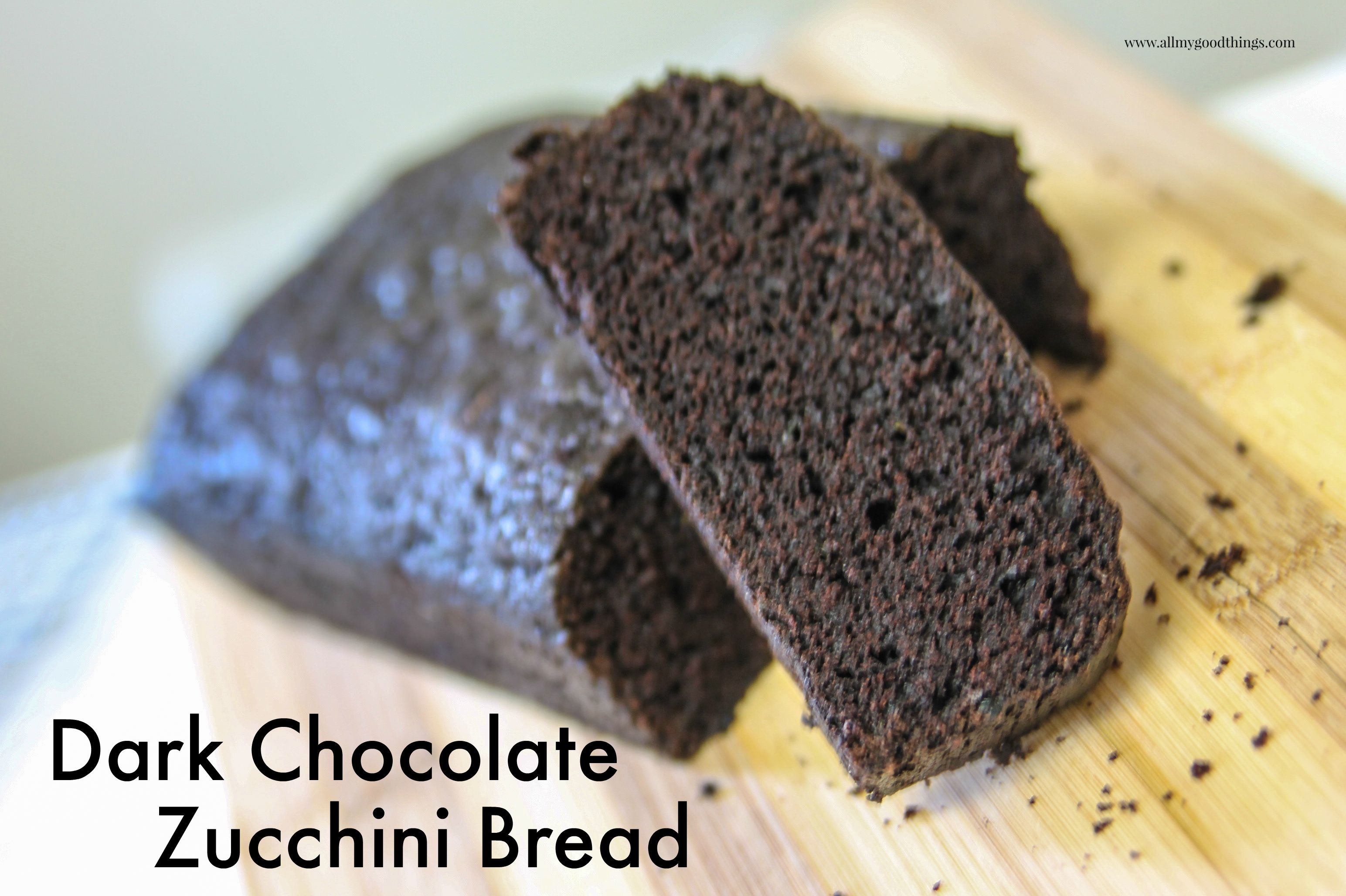 Dark Chocolate Zucchini Bread