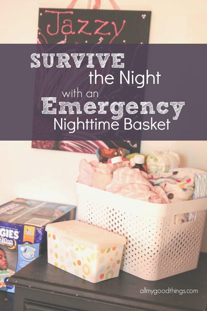 Emergency Nighttime Basket