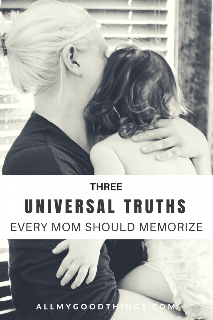 Universal Truths for All Moms