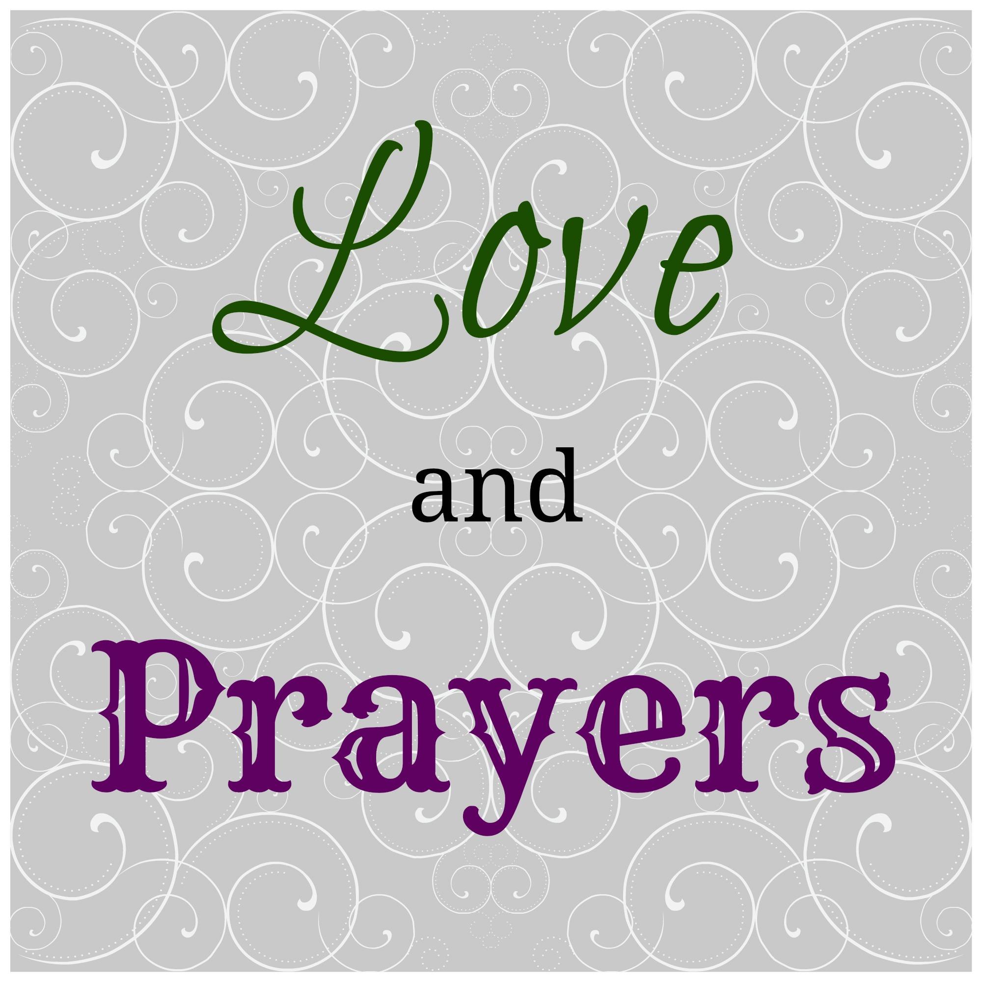 Love & Prayers