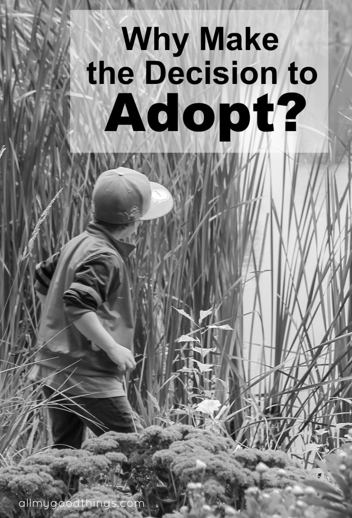Why Make the Decision to Adopt