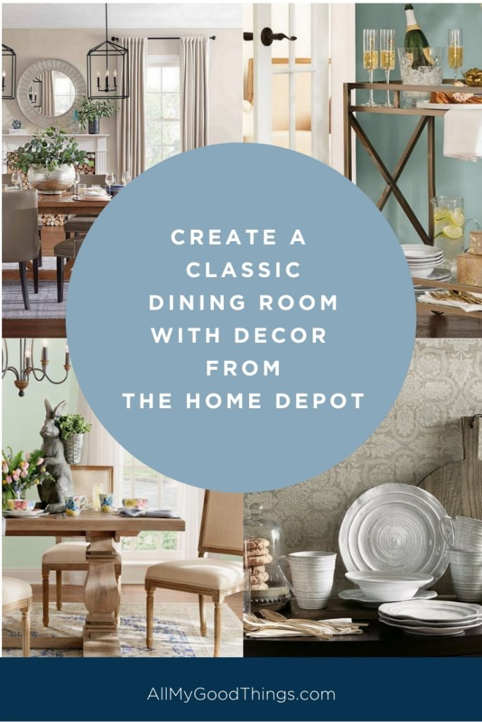 Create a classic dining room with decor from the home depot