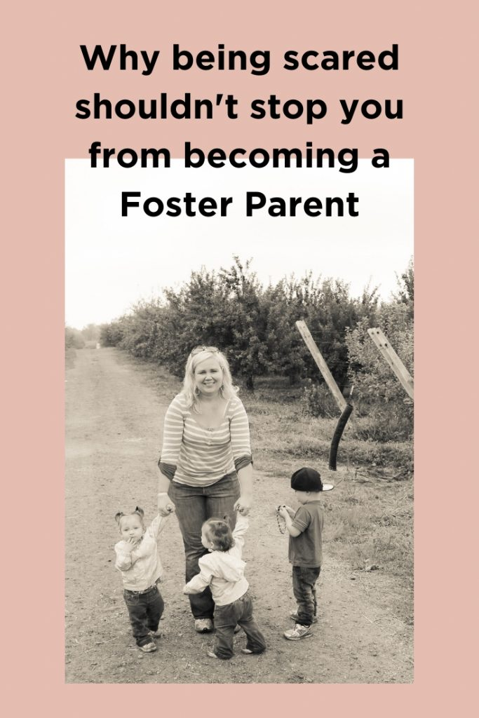 Being scared shouldn't stop you from becoming a foster parent