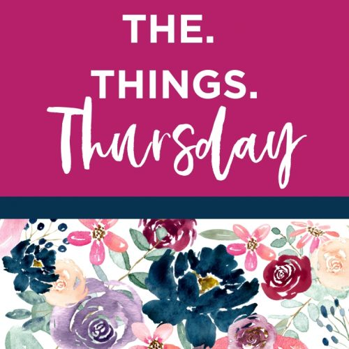 ALL. THE. THINGS. Thursday