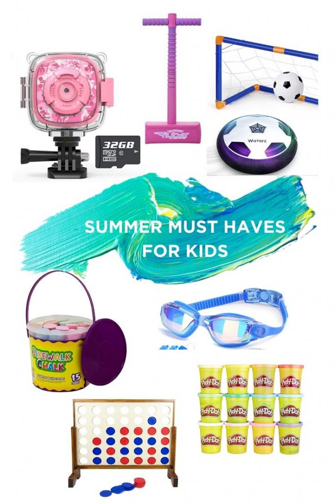 Summer Must haves for kids