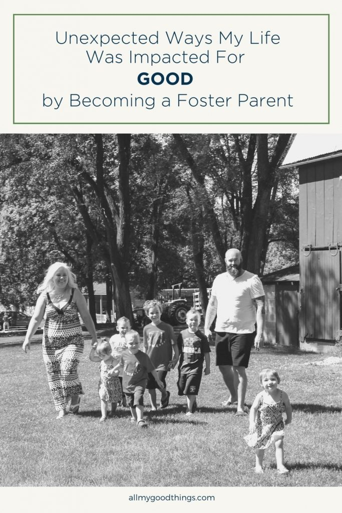 Unexpected Ways My Life Was Impacted For Good by Becoming a Foster Parent